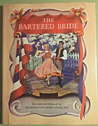 Smetana: The bartered bride [score] by…