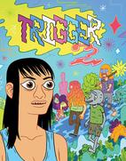 Trigger #2 by Mike Bertino