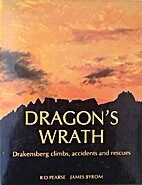 Dragon's wrath : Drakensberg climbs,…