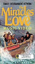 The Miracles of Love Music Video: Vol. 1 by…