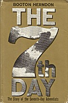 The 7th Day: The Story of the Seventh-Day…