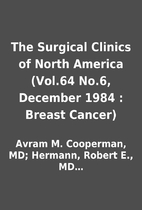 The Surgical Clinics of North America…