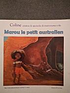 Marou le petit australien by Coline…