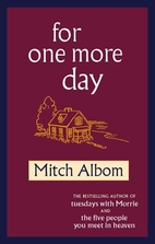 For One More Day by Mitch Albom