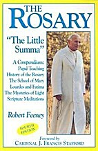The Rosary: The Little Summa by Robert…
