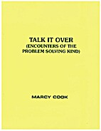 Talk It Over (Encounters of the Problem…