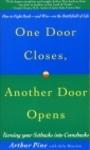 One Door Closes, Another Door Opens - Arthur Pine
