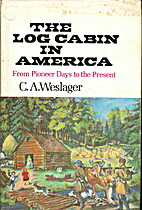 The Log Cabin in America: From Pioneer Days…