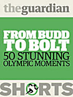 From Budd to Bolt: 50 Stunning Olympic…
