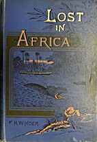 Lost in Africa : a Yarn of Adventure by…