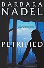 Petrified by Barbara Nadel