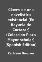 Claves de una novelistica existencial (En…