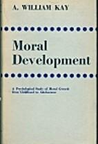 Moral development; a psychological study of…