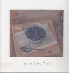 Susan Jane Walp by Jane Walp