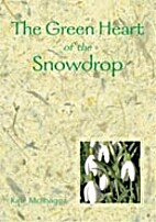 The Green Heart Of The Snowdrop by Kate…