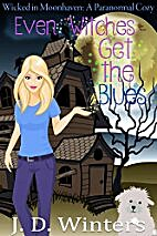 Even Witches Get the Blues (Wicked in…
