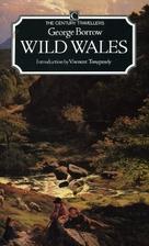 Wild Wales by George Borrow