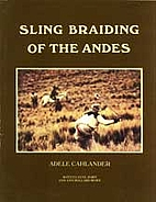 Sling Braiding of the Andes by Adele…