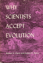 Why Scientists Accept Evolution by Robert T.…