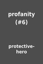 profanity (#6) by protective-hero