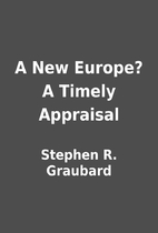 A New Europe? A Timely Appraisal by Stephen…
