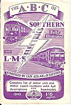 The ABC Of Southern And LMS Electrics by Ian…