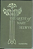 The Quest of Mary Selwyn by Clementia