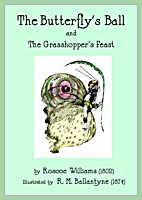 The Butterfly's Ball and The Grasshopper's…
