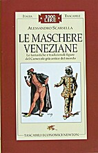 ˆLe ‰maschere veneziane: le fantastiche e…