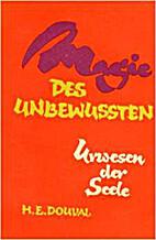 Magie des Unbewussten by H. E. Douval