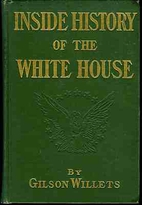 Inside history of the White House; the…
