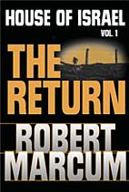 The Return by Robert Marcum