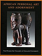 African Personal Art and Adornment: From the…