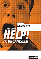 HELP! IK ORGANISEER 2007-2008