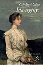 Ida regénye by Géza Gárdonyi