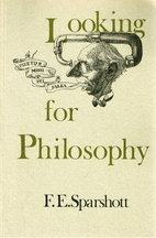 Looking for Philosophy by F. E. Sparshott
