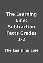 The Learning Line: Subtraction Facts Grades…