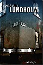 Kungsholmsmorden by Lars Bill Lundholm