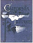 California illustrated: Including a trip…
