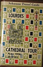 Lourdes [and] Cathedral tour: Paris, Reims,…