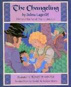 The Changeling by Selma Lagerlof