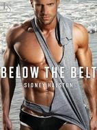 Below the Belt: A Worth the Fight Novel…
