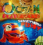 Ocean Playground Something Fishy by Creative…