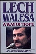 A Way of Hope by Lech Walesa