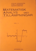 Matematisk analys med tillämpningar. Del 3…