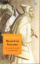 Moord in Toscane : een monnik als speurder…