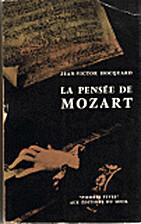 La pensée de Mozart by Jean-Victor…