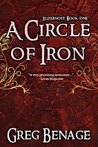 A Circle Of Iron (Eldernost, #1) by Greg…