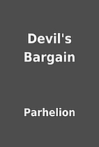 Devil's Bargain by Parhelion