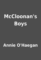 McCloonan's Boys by Annie O'Haegan